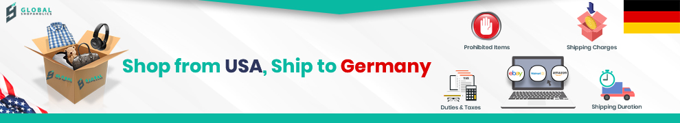 Shop from USA, Ship to Germany