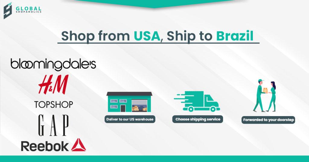 Shop USA,Ship Brazil