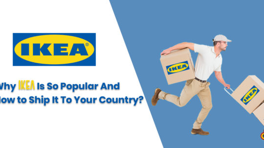 Why IKEA Is So Popular And How To Ship It